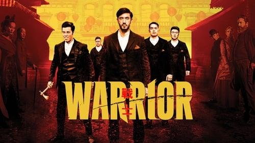 Warrior (2019) Episode 1-10 End