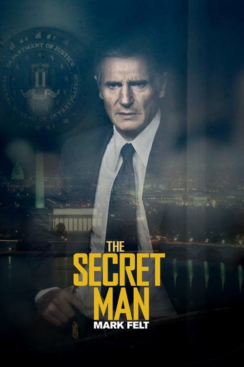 ★ The Secret Man : Mark Felt (2017) streaming vf