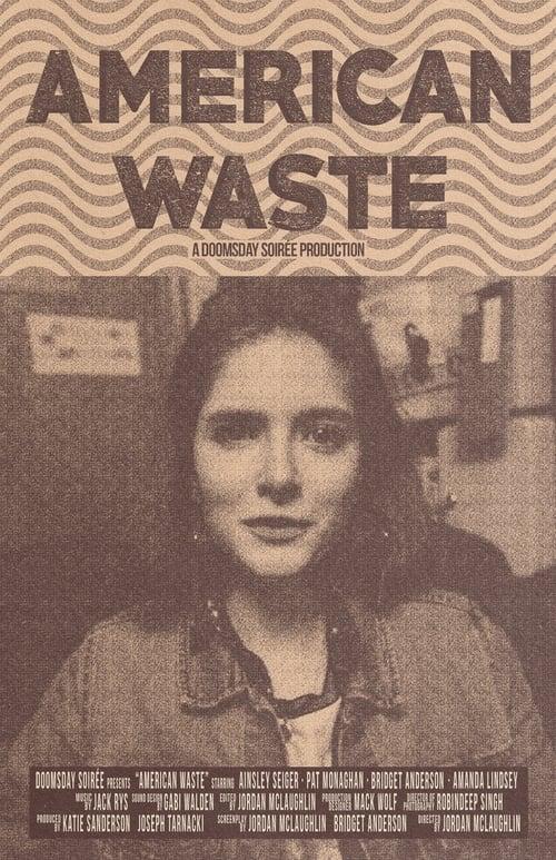 Watch Movie American Waste