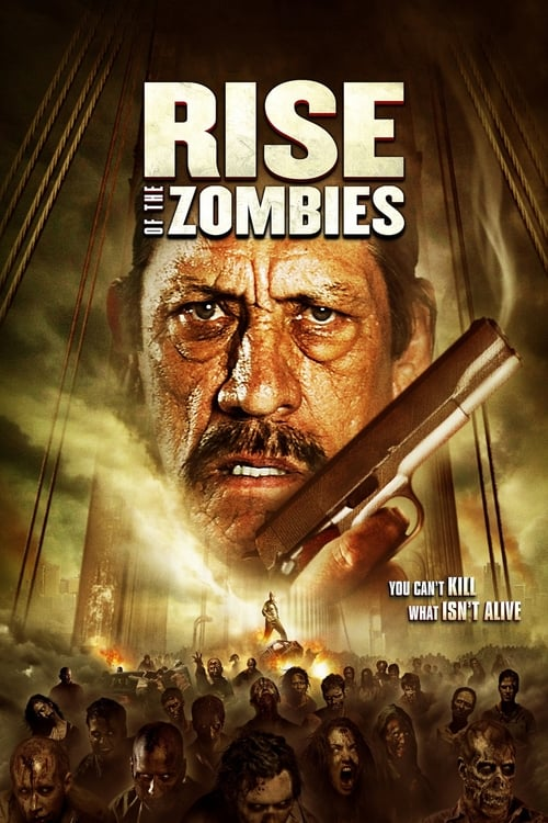 Rise of The Zombies (2012) ซอมบี้คุกแตก