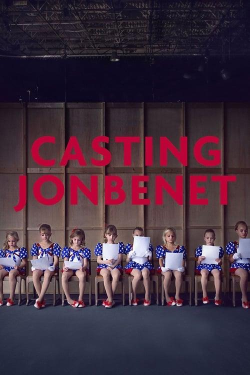 Casting JonBenet film en streaming