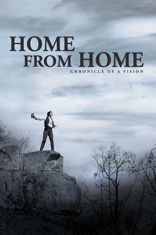 Largescale poster for Home from Home – Chronicle of a Vision