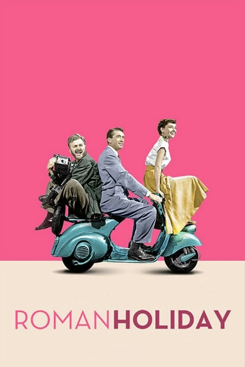 Streaming Roman Holiday (1953) Best Quality Movie