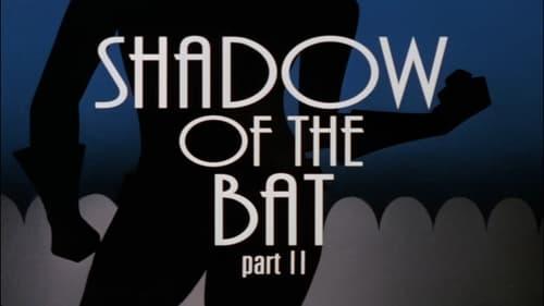 Batman: The Animated Series - Season 2: The Adventures of Batman & Robin - Shadow of the Bat (2)