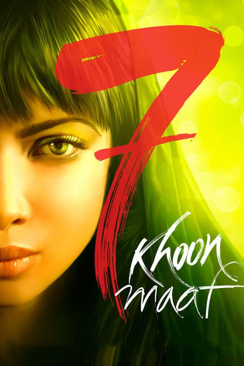 Watch 7 Khoon Maaf online