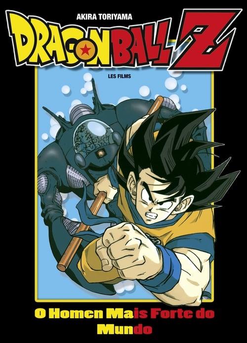 Assistir Dragon Ball Z O Homem Mais Forte Do Mundo - HD 720p Dublado Online Grátis HD