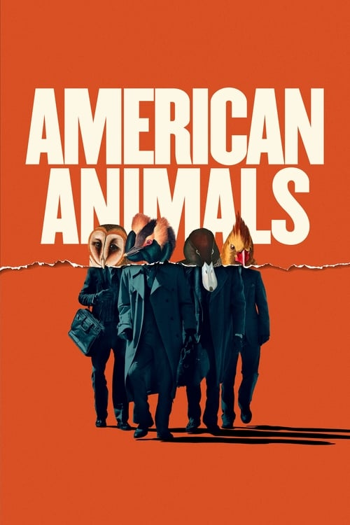 Watch American Animals (2018) Full Movie