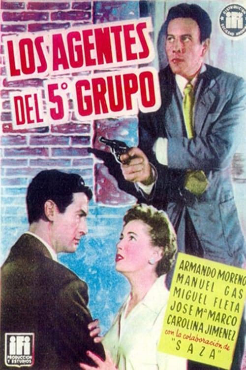 Los agentes del quinto grupo (1955)