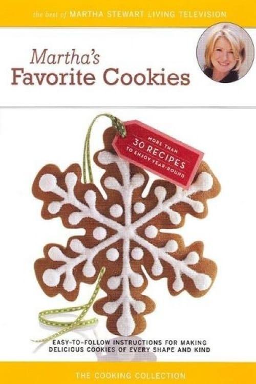 Regarder Le Film Martha Stewart: Martha's Favorite Cookies En Bonne Qualité Hd 1080p