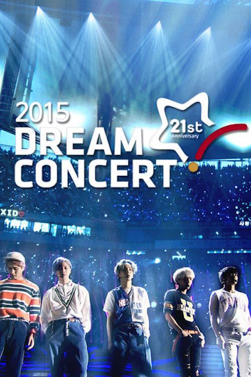 2015 Dream Concert ( 2015 드림 콘서트 )