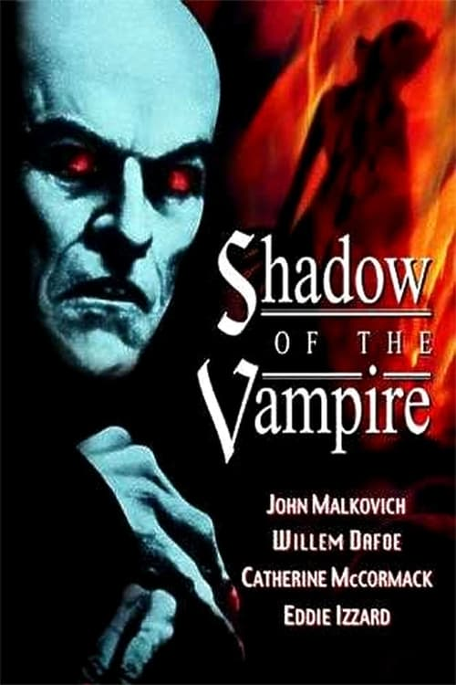 Watch Shadow of the Vampire (2000) Full Movie