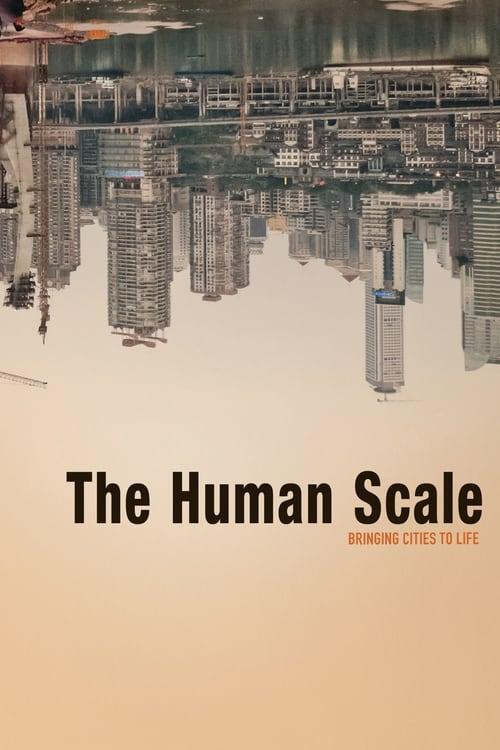 Film The Human Scale En Bonne Qualité Hd