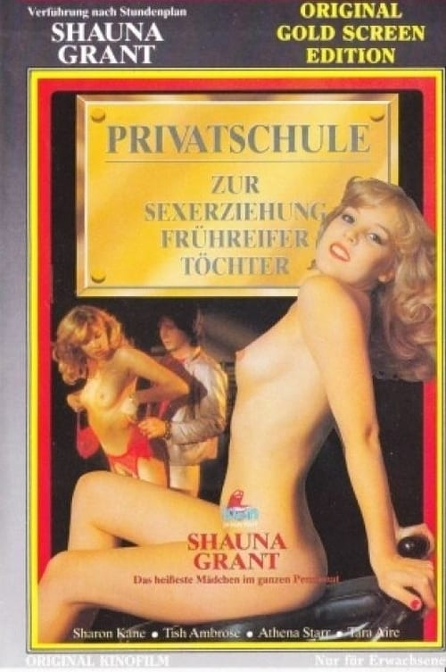 Privatschule zur Sexerziehung frühreifer Töchter