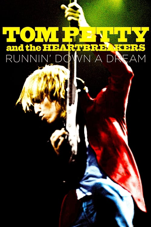 Descargar Tom Petty and the Heartbreakers: Runnin' Down a Dream En Buena Calidad Torrent