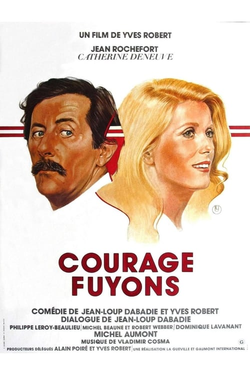 Courage fuyons