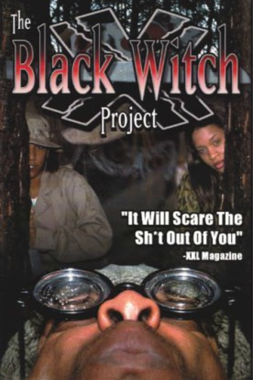 The Black Witch Project