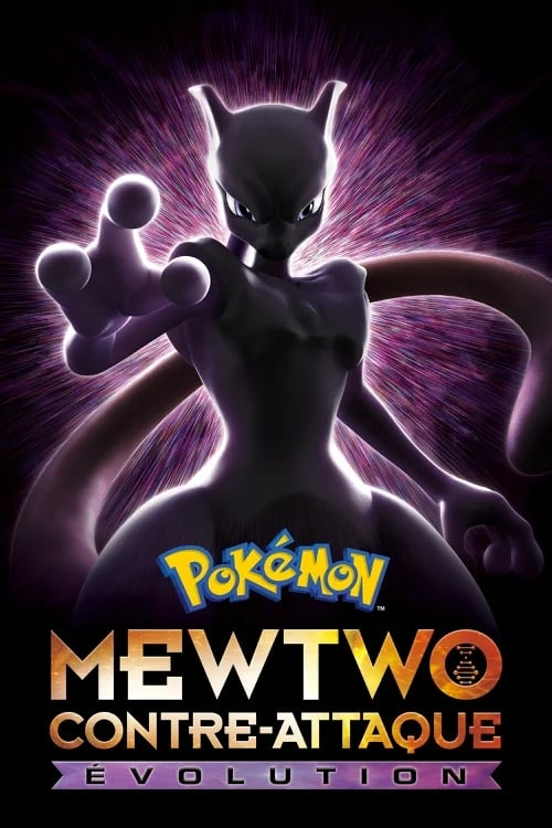 ★ Pokémon : Mewtwo contre-attaque - Évolution (2019) streaming