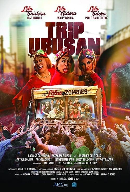 Trip Ubusan: The Lolas vs Zombies poster