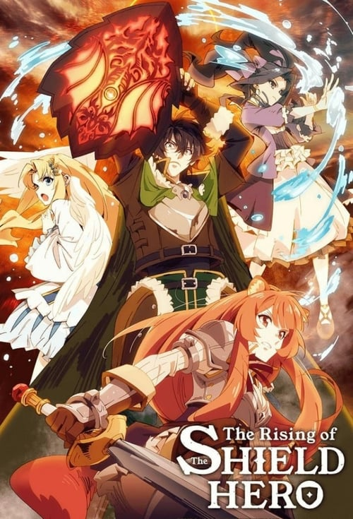 The Rising of the Shield Hero: Season 1