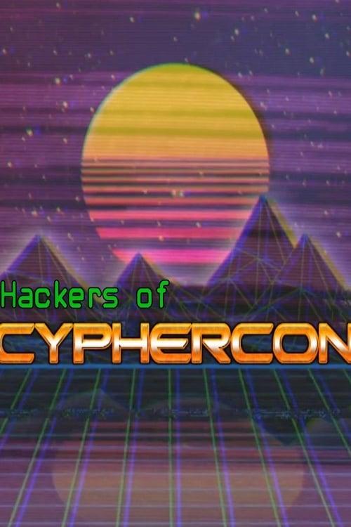 Hackers of CypherCon