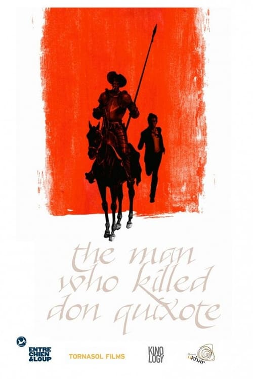 Watch The Man Who Killed Don Quixote Online Vidspot