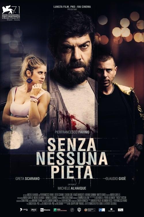 Senza nessuna pietà (2014)
