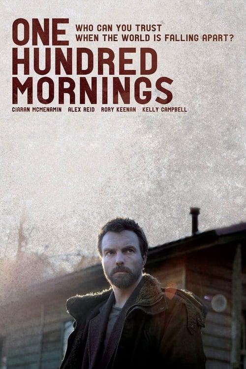 Assistir Filme One Hundred Mornings Em Boa Qualidade Hd 720p