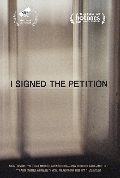 I Signed the Petition (2018)