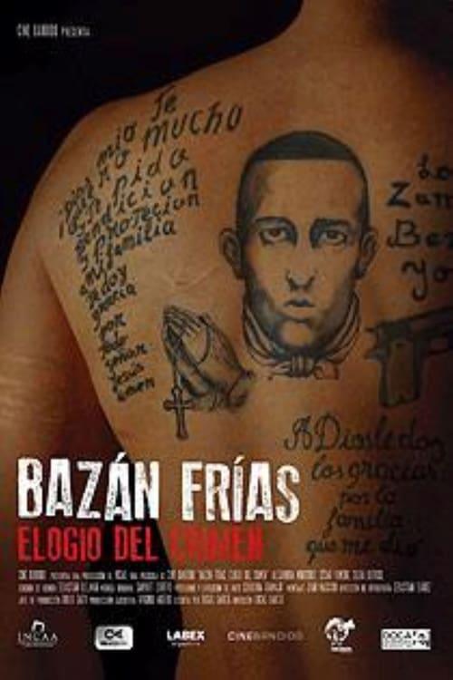 Bazán Frías, elogio del crimen
