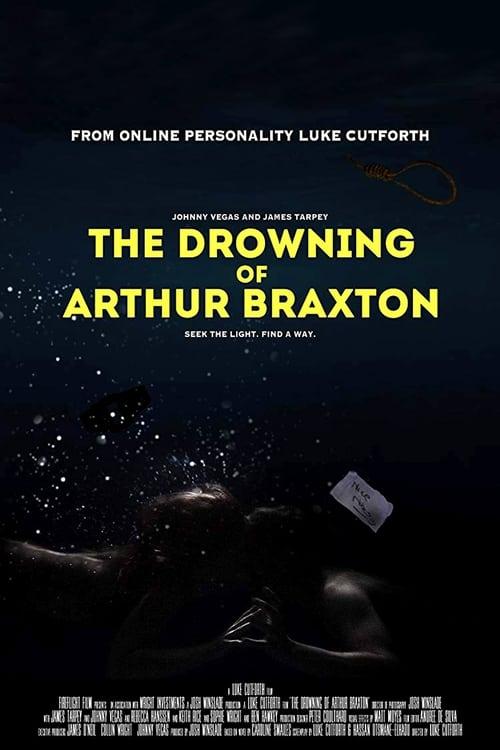 شاهد الفيلم The Drowning of Arthur Braxton مجاني تمامًا