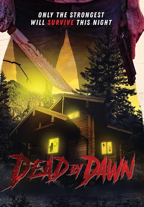 Download Dead by Dawn 2017 Online Streaming