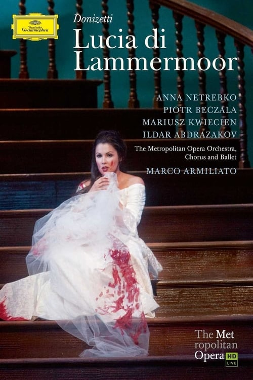 Filme The Met Opera Live: Lucia di Lammermoor Completamente Grátis