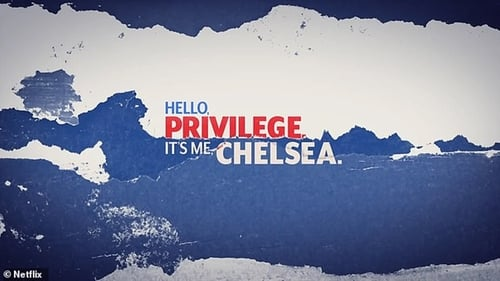 Hello, Privilege. It's Me, Chelsea