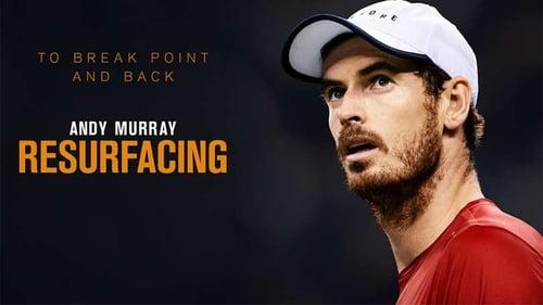 Andy Murray: Resurfacing (2019)