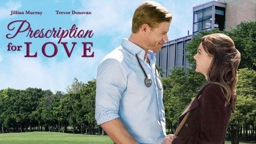 Prescription for Love (2019)