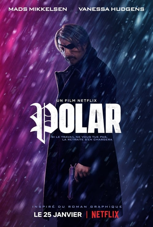 Regardez Polar Film en Streaming VOSTFR