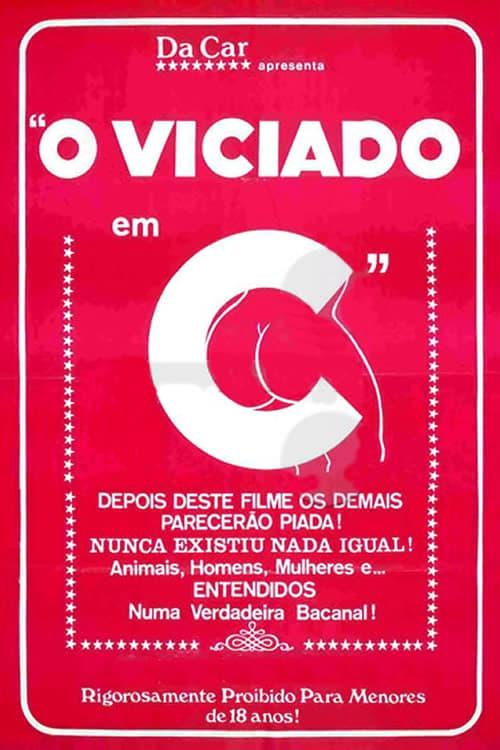 مشاهدة O Viciado em C... في ذات جودة عالية HD 1080p