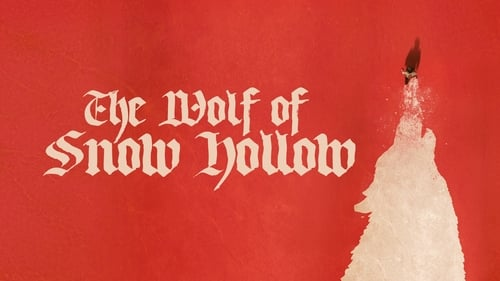 The Wolf of Snow Hollow - Welcome To Snow Hollow - Azwaad Movie Database