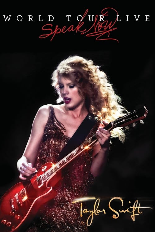 Taylor Swift: Speak Now World Tour Live 2011