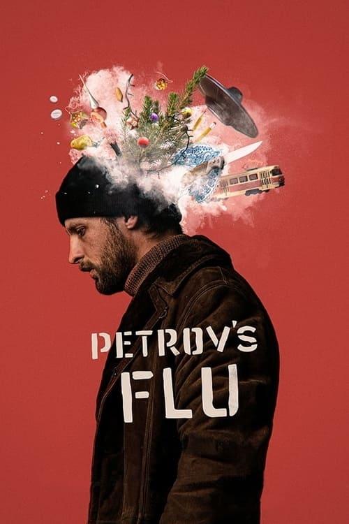 Petrov's Flu Full Movie free search Watch Online