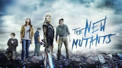 The New Mutants - It's time to face your demons. - Azwaad Movie Database