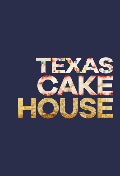 Texas Cake House