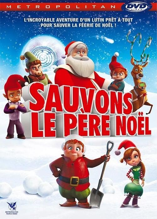 ™ Sauvons le Père Noël (2013) ♛
