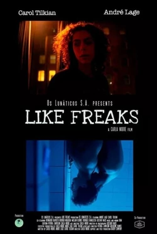 Watch Like Freaks Online Showtimes