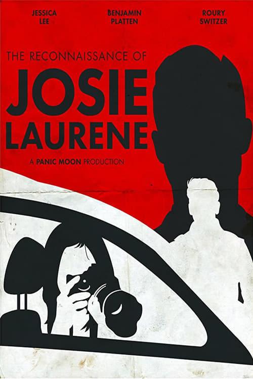 The Reconnaissance of Josie Laurene (2017)