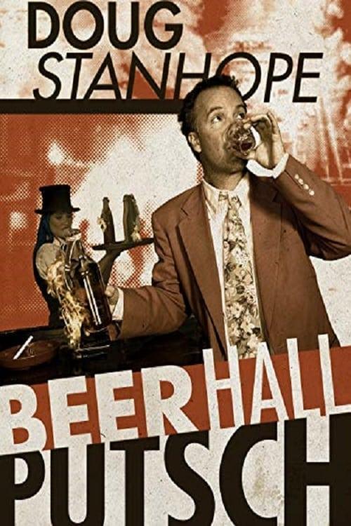 Doug Stanhope: Beer Hall Putsch ( Doug Stanhope: Beer Hall Putsch )