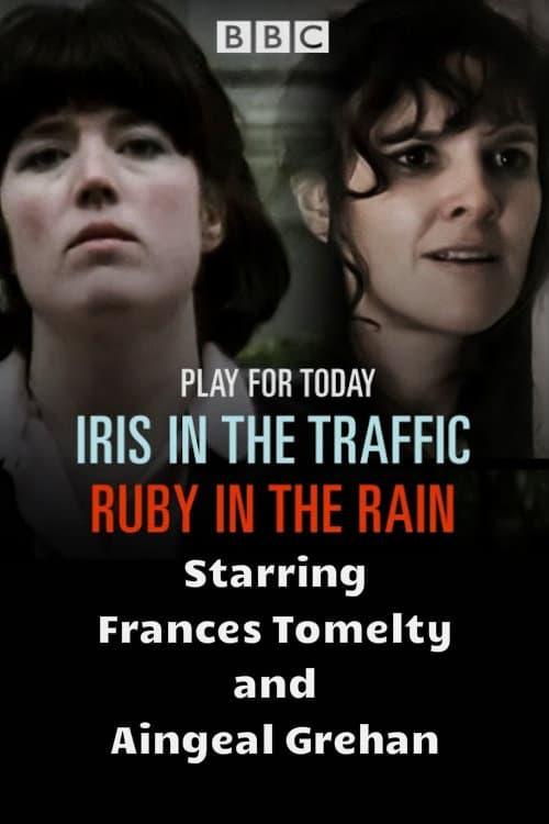Película Iris in the Traffic, Ruby in the Rain En Buena Calidad Hd 1080p