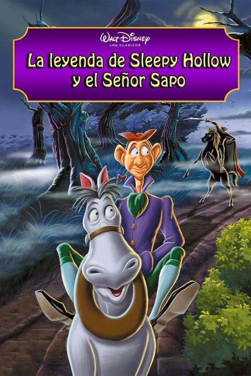 Mira La leyenda de Sleepy Hollow y el Señor Sapo En Español En Línea