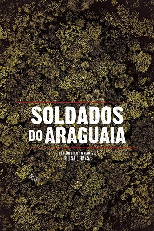 Watch TV Series online Soldados do Araguaia