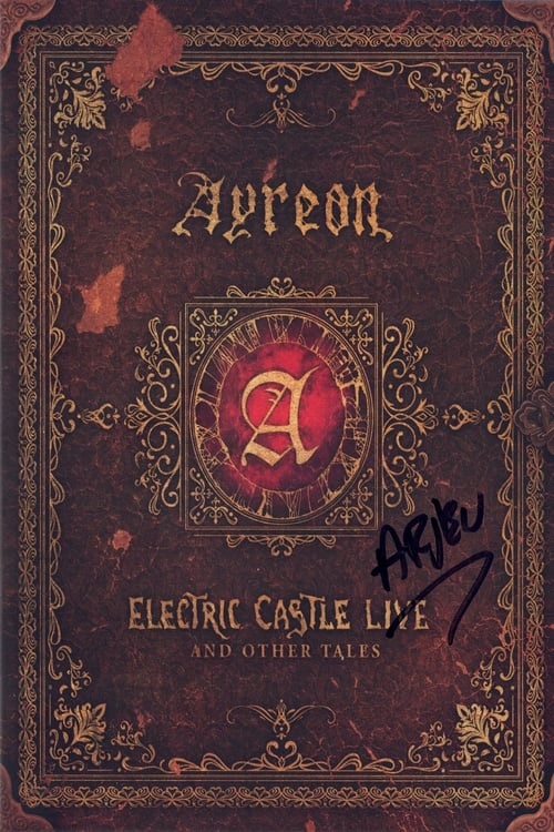 Ayreon: Electric Castle Live And Other Tales